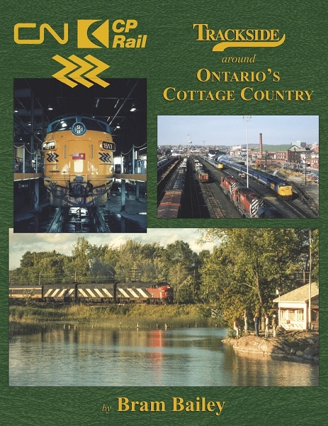 Trackside Ontario Cottage Country